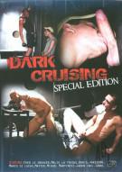 Dark Cruising: Special Edition Porn Movie