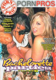 Bachelorette Parties Vol. 6, The