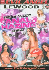 Le Wood Anal Hazing Crew, The