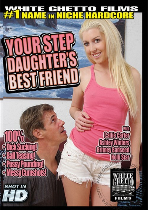Your Step Daughters Best Friend