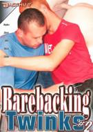 Barebacking Twinks #2 Porn Movie