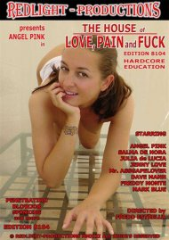 House Of Love, Pain and Fuck Edition 8104, The Porn Video
