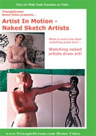 Primal Man: Artist In Motion - Naked Sketch Artists Porn Video