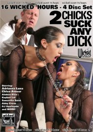 2 Chicks Suck Any Dick - Wicked 16 Hours Porn Movie