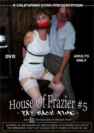 House of Frazier #5: Pay Back Time Porn Video