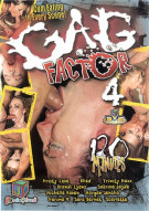 Gag Factor 4 Porn Video