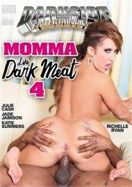 Momma Like Dark Meat 4