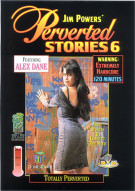 Perverted Stories 6 Porn Video