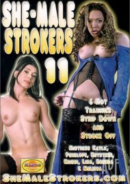 She-Male Strokers 11 Porn Video