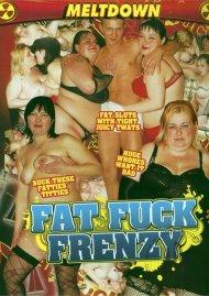 Fat Fuck Frenzy Porn Video