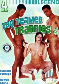 Tag Teamed Trannies 4 Porn Video
