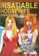 Insatiable Housewife: Grindhouse Collection Porn Movie
