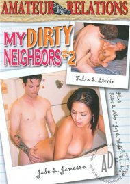 My Dirty Neighbors #2 Porn Video