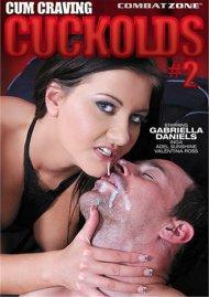 Cum Craving Cuckolds #2 Porn Video