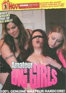 Amateur Big Girls Porn Movie