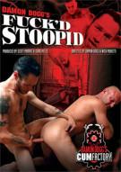 Fuckd Stoopid Gay Porn Movie