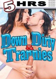 Down & Dirty Trannies