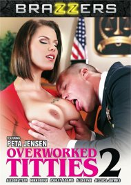 Overworked Titties 2 Porn Movie