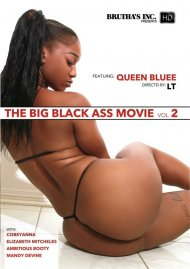 The Big Black Ass Movie Vol. 2 HD porn video from Brutha's Inc.
