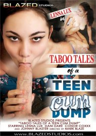 Taboo Tales Of A Teen Cum Dump Porn Video