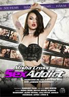 Misha Cross: Sex Addict Porn Video