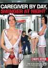 Caregiver by Day, Swinger at Night Boxcover