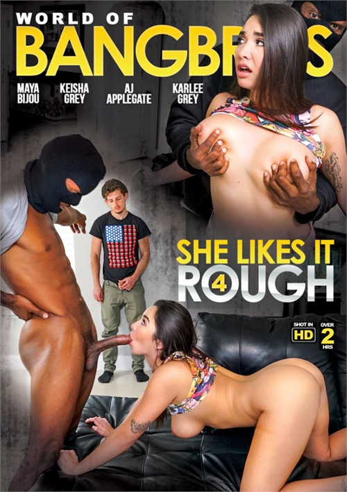 World Of BangBros: She Likes It Rough Vol. 4