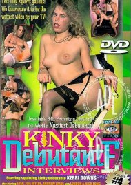 Kinky Debutante Interviews Vol. 4 Porn Video