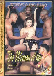 Weed's Gang Bang Vol. 4: The Woman of the X image