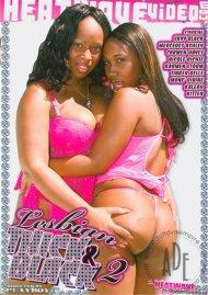 Lesbian Thick & Black 2 Porn Video