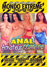Mondo Extreme 109: Anal Amateur Cougars Porn Video