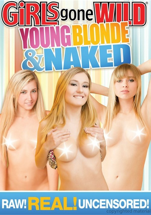 Girls Gone Wild: Young, Blonde & Naked