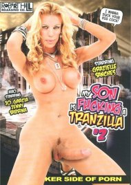 My Son Is Fucking A Tranzilla #2 Porn Video
