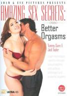 Amazing Sex Secrets: Better Orgasms Porn Movie