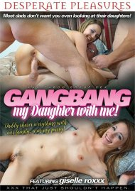 Gangbang My Daughter With Me! Porn Video