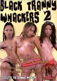 Black Tranny Whackers 2 Porn Video
