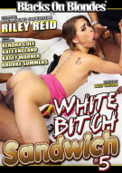White Bitch Sandwich #5 Porn Movie