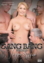 Gang Bang A Go Go: Joslyn Stone Porn Video