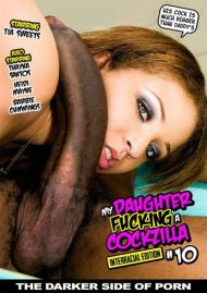 My Daughter Fucking A Cockzilla #10 Porn Video