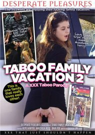 Taboo Family Vacation 2: A XXX Taboo Parody! Movie