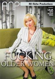 Fucking Older Women 3 Porn Movie