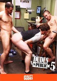 Dudes In Public 5