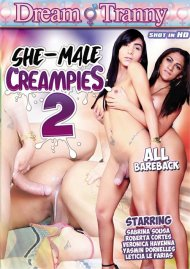 She-Male Creampies 2