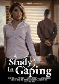 Study in Gaping, A porn video from Pure Taboo.