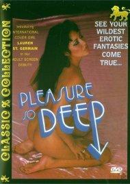 Pleasure So Deep Porn Video