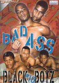 Bad Ass Black Boyz #10 Porn Movie