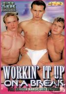 Workin It Up On A Break Porn Movie
