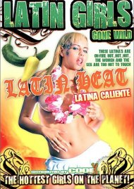 Latin Girls Gone Wild: Latin Heat Porn Video