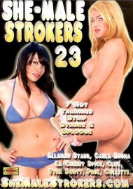 She-Male Strokers 23 Porn Video