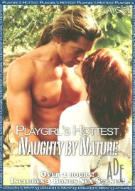 Playgirl's Hottest Naughty by Nature Porn Video